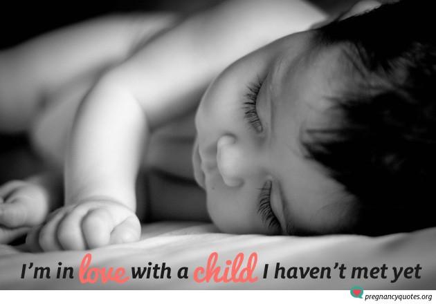 Love a child I haven't met yet