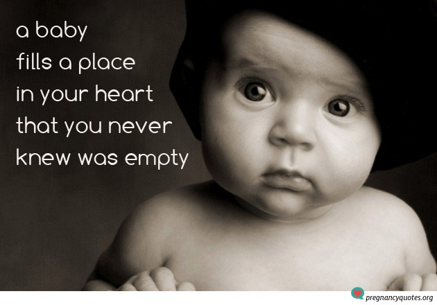 Quotes About Pregnancy And Love  Baby Fills Place In Heart Pregnancy Quotes