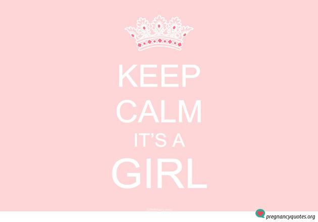 its a girl 1 pregnancy quotes pregnancy quotes