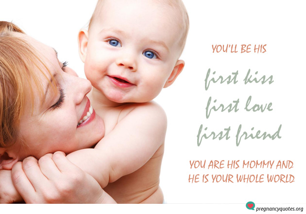 his first kiss baby boy pregnancy quotes with mommy pregnancy quotes