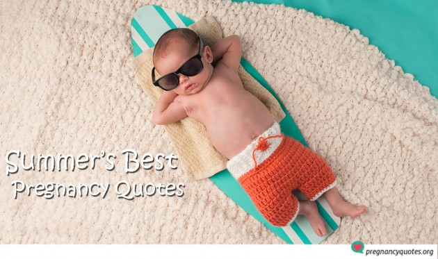 The Cutest Pregnancy Quotes for Summer
