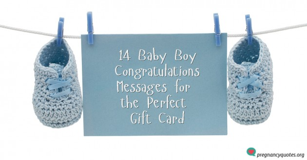 14 Baby Boy Congratulations Messages for the Perfect Gift Card ...